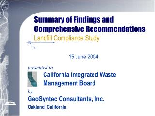 Summary of Findings and Comprehensive Recommendations  Landfill Compliance Study