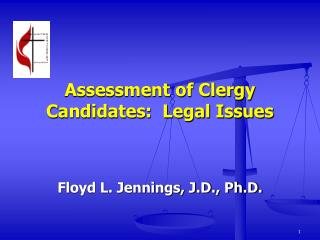Assessment of Clergy Candidates:  Legal Issues