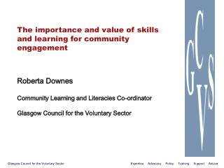 The importance and value of skills and learning for community engagement