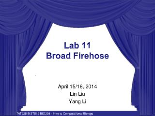 Lab  11 Broad  Firehose