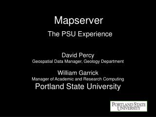 Mapserver  The PSU Experience