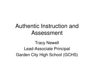 Authentic Instruction and Assessment