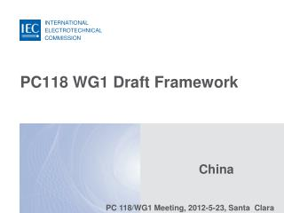 PC118 WG1 Draft Framework
