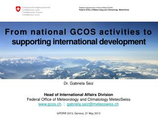 From national GCOS activities to  supporting international development