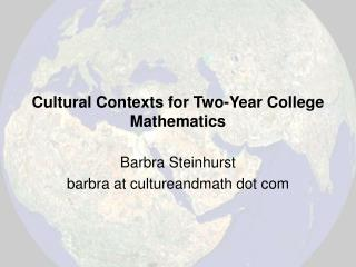 Cultural Contexts for Two-Year College Mathematics
