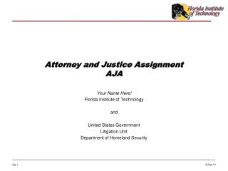 Attorney and Justice Assignment AJA