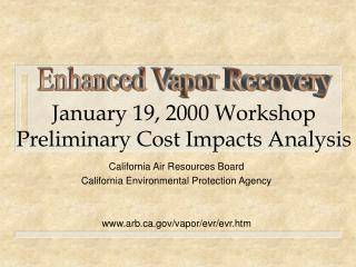 January 19, 2000 Workshop Preliminary Cost Impacts Analysis