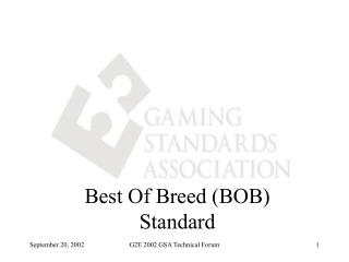 Best Of Breed (BOB) Standard