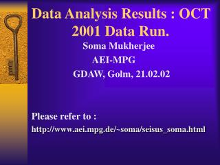 Data Analysis Results : OCT                2001 Data Run.
