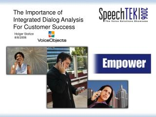 The Importance of Integrated Dialog Analysis For Customer Success