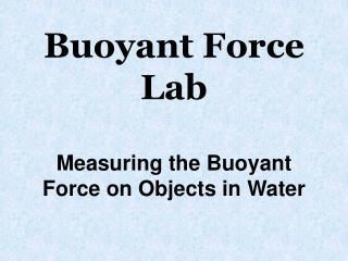 Buoyant Force Lab