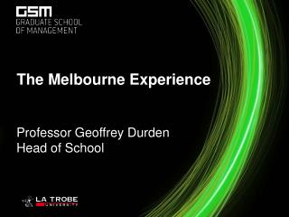 The Melbourne Experience