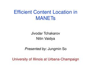 Efficient Content Location in MANETs