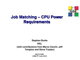 Job Matching – CPU Power Requirements