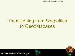 Transitioning from Shapefiles to Geodatabases