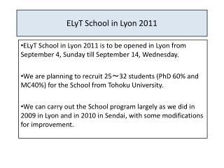 ELyT School in Lyon 2011