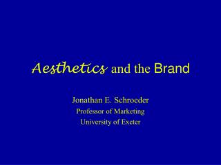 Aesthetics   and the  Brand