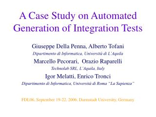 A Case Study on Automated Generation of Integration Tests