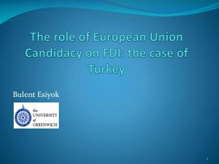 The role of European Union Candidacy on FDI: the case of Turkey