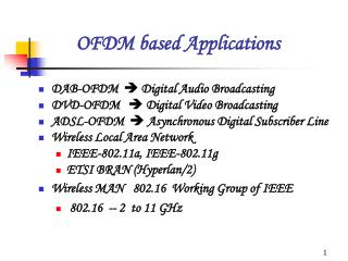 OFDM based Applications
