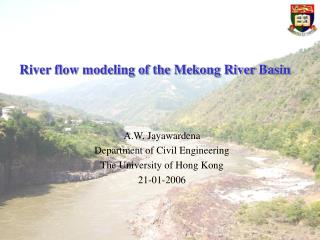 River flow modeling of the Mekong River Basin