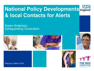 National Policy Developments  & local Contacts for Alerts