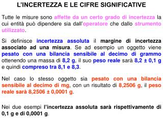 L'INCERTEZZA E LE CIFRE SIGNIFICATIVE