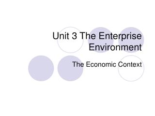 Unit 3 The Enterprise Environment