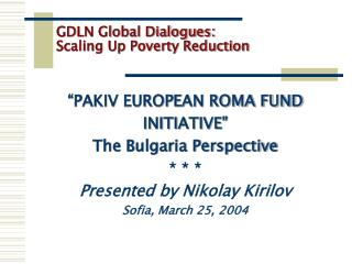 GDLN Global Dialogues:  Scaling Up Poverty Reduction
