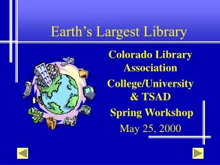Earth's Largest Library
