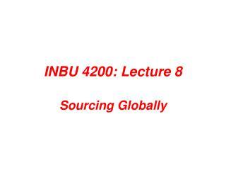 INBU 4200: Lecture 8