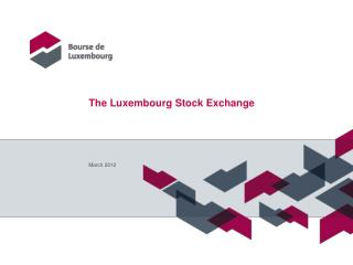 The Luxembourg Stock Exchange