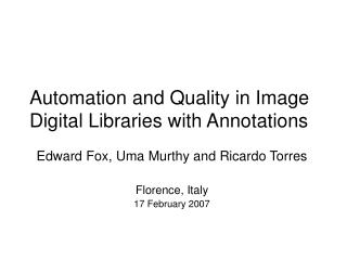 Automation and Quality in Image Digital Libraries with Annotations