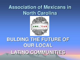 Association of Mexicans in North Carolina
