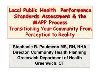Stephanie R. Paulmeno MS, RN, NHA   Director, Community Health Planning