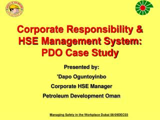 Corporate Responsibility &  HSE Management System:  PDO Case Study