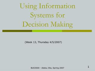 Using Information Systems for Decision Making