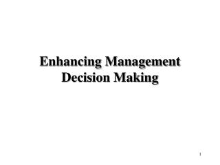 Enhancing Management Decision Making