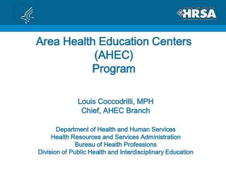 Area Health Education Centers (AHEC) Program