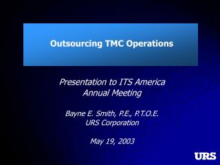 Outsourcing TMC Operations
