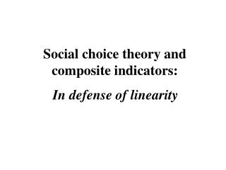 Social choice theory and composite indicators: