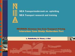 REVENUE: Revenue Use from Transport Pricing  Interurban Case Study: Rotterdam Port