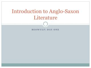 Introduction to Anglo-Saxon Literature