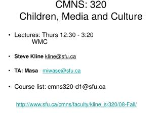 CMNS: 320  Children, Media and Culture