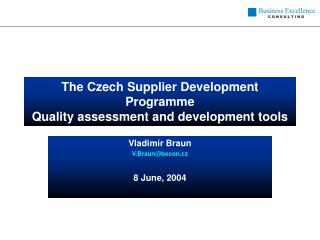 The Czech  Supplier Development Programme Quality assessment and development tools