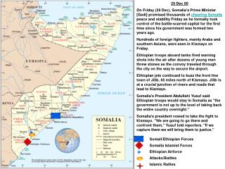 Somali/Ethiopian Forces Somalia Islamist Forces Ethiopian Airforce Attacks/Battles Islamic Rallies