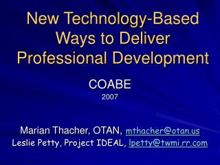 New Technology-Based Ways to Deliver Professional Development
