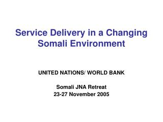 Service Delivery in a Changing Somali Environment