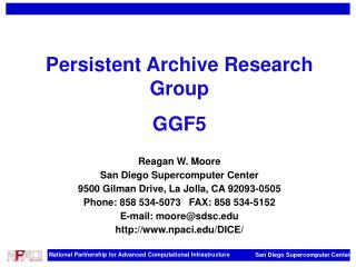 Persistent Archive Research Group GGF5 Reagan W. Moore San Diego Supercomputer Center
