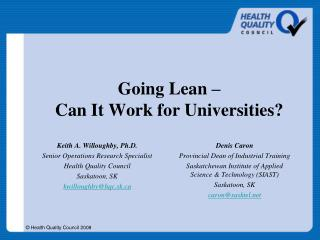 Going Lean –  Can It Work for Universities?